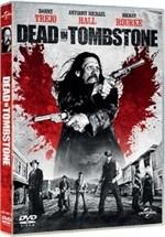 La copertina di Dead in Tombstone (dvd)