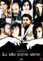 La copertina di La vita come viene (dvd)