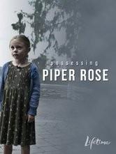 Il mio nome è Piper Rose: la locandina del film