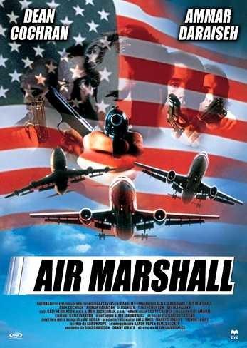 Air Marshall: la locandina del film