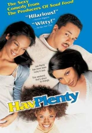 Hav Plenty - Un vero successo: la locandina del film