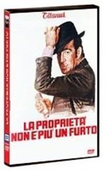 La copertina di La proprietà non è più un furto (dvd)