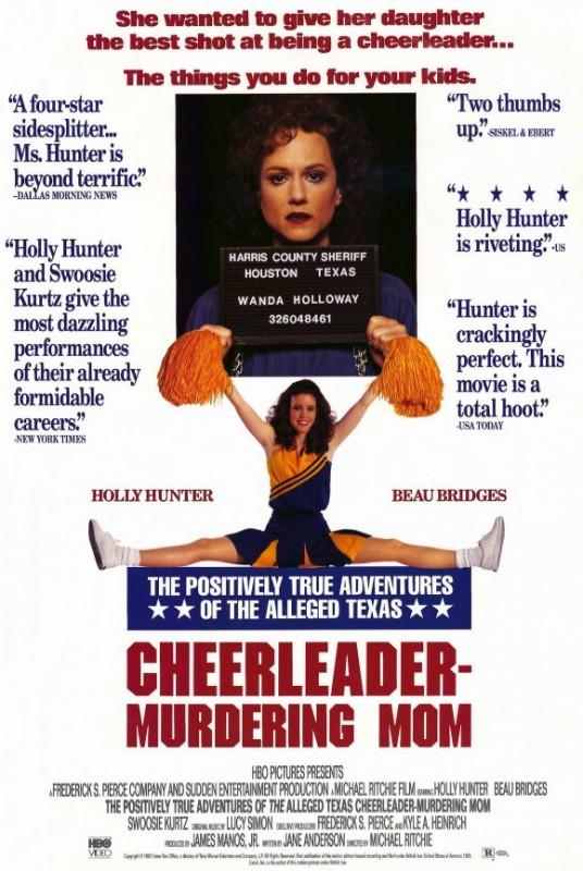 The positively true adventures of the alleged texas cheerleader-murdering mom: la locandina del film
