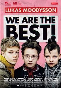 We Are the Best!: la locandina del film