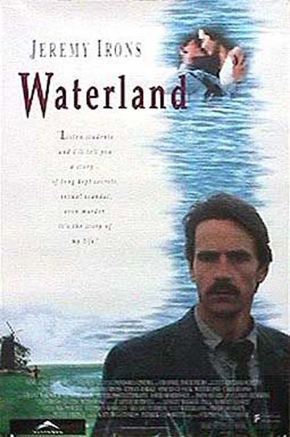 Waterland - Memorie d'amore: la locandina del film