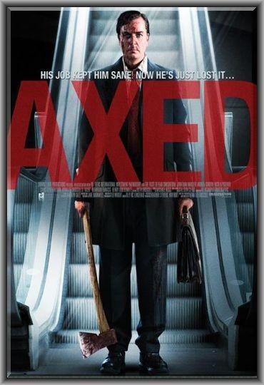 Axed: la locandina del film