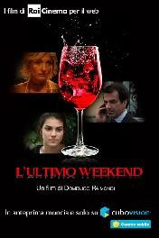 L'ultimo weekend: la locandina del film