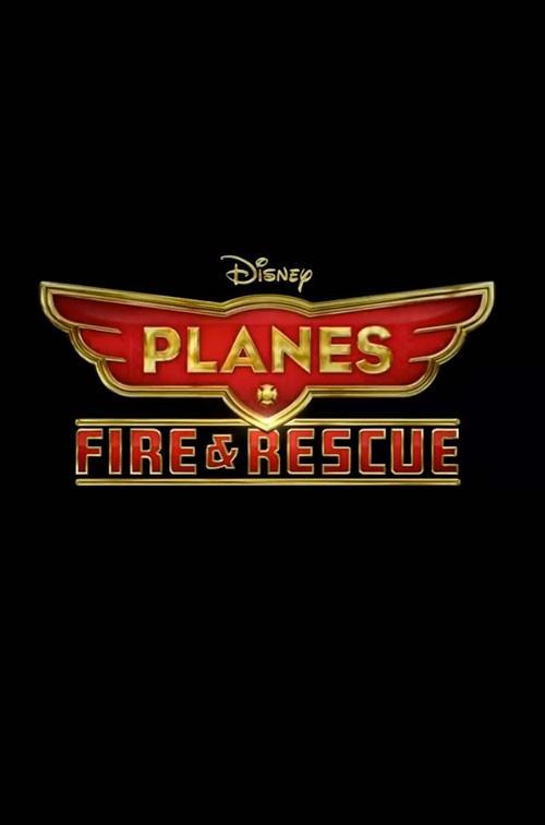 Planes: Fire & Rescue - Il teaser poster
