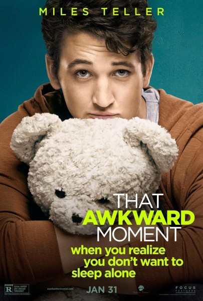 That Awkward Moment: character poster per Miles Teller