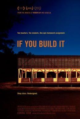 If You Build It: la locandina del film