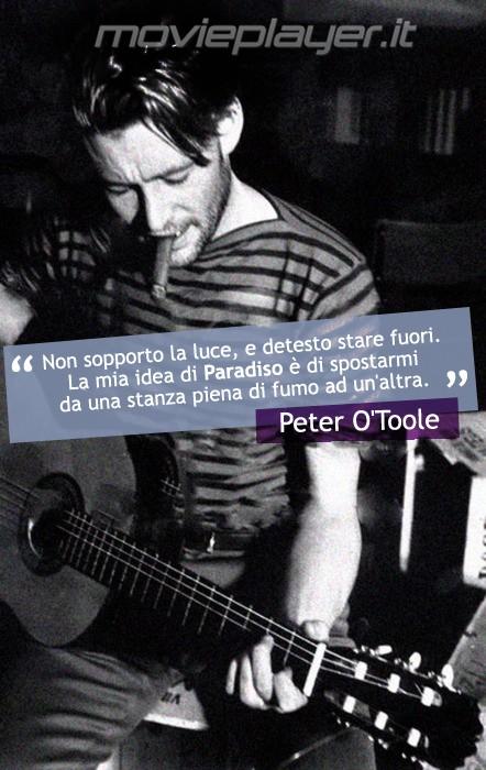 Peter O'Toole, la nostra e-card con una frase dell'attore da condividere sui social.