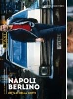 La copertina di Napoli-Berlino - Un taxi nella notte (dvd)