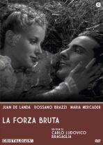 La copertina di La forza bruta (dvd)