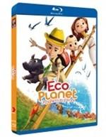 La copertina di Eco Planet - Un pianeta da salvare (blu-ray)