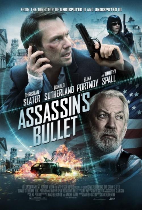 Assassin's Bullet - Il target dell'assassino: la locandina del film