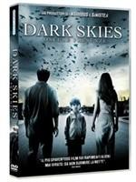 La copertina di Dark Skies - Oscure presenze (dvd)