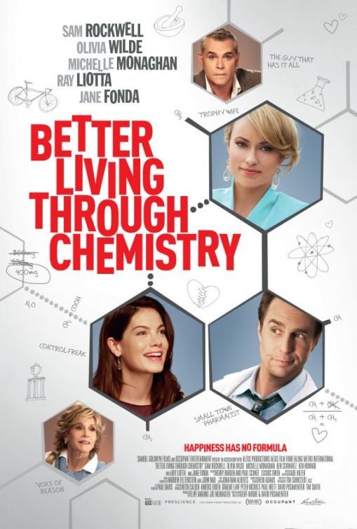 Better Living Through Chemistry: la locandina del film