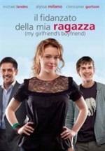 La copertina di Il fidanzato della mia ragazza (dvd)