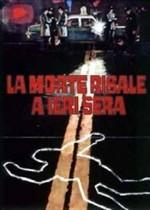 La copertina di La morte risale a ieri sera (dvd)
