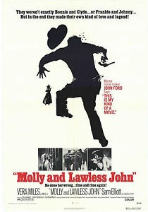 Molly and lawless John: la locandina del film