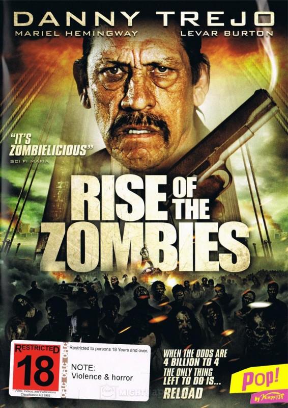 Rise of the Zombies - Il Ritorno degli Zombie: la locandina del film
