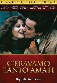 La copertina di C'eravamo tanto amati (dvd)