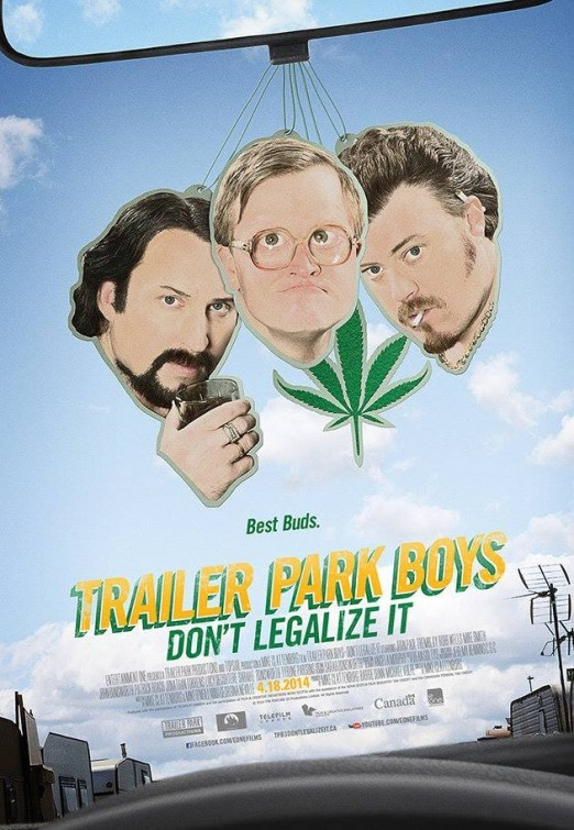 Trailer Park Boys: Don't Legalize It: la locandina del film