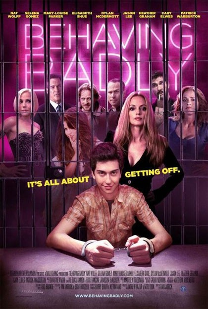 Behaving Badly: la locandina
