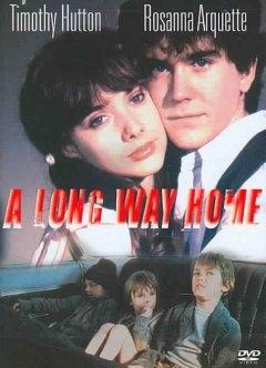 A long way home: la locandina del film