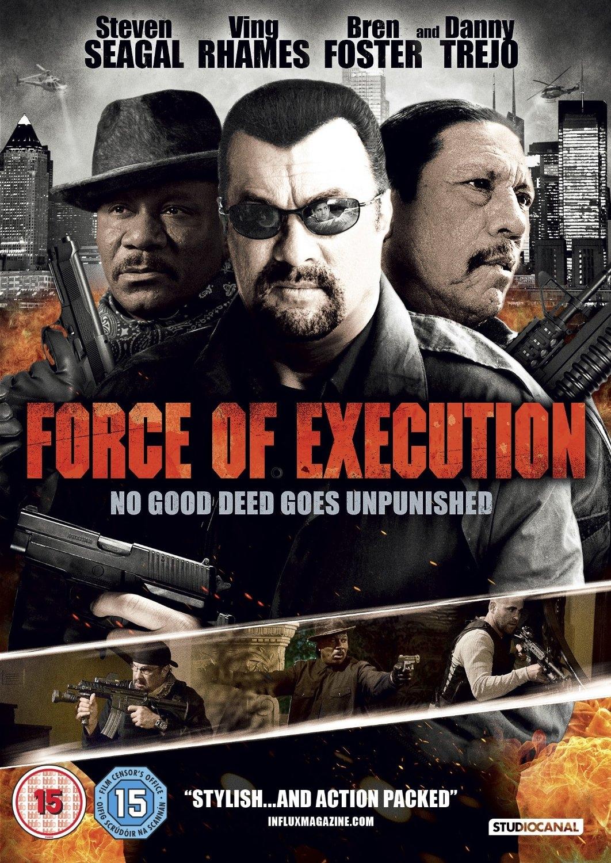 Force of execution: la locandina del film