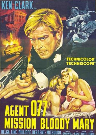 Agente 077 missione Bloody Mary: la locandina del film