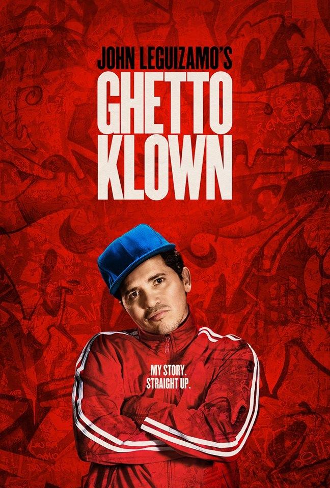 John Leguizamo's Ghetto Klown: la locandina del film