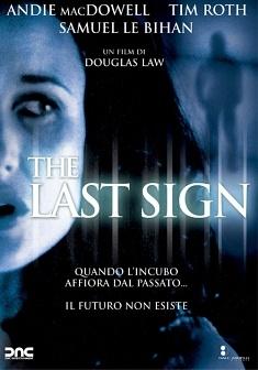 The Last Sign: la locandina del film
