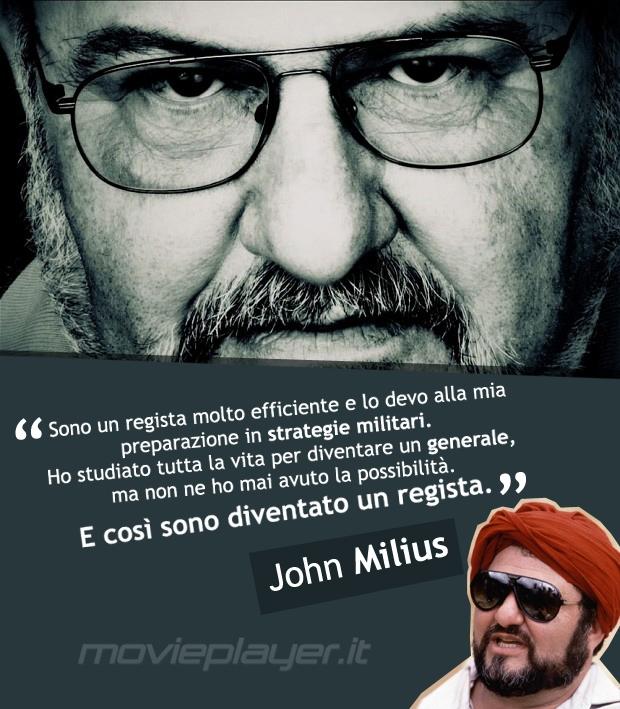 John Milius - la nostra e-card da condividere sui social con una frase del regista.