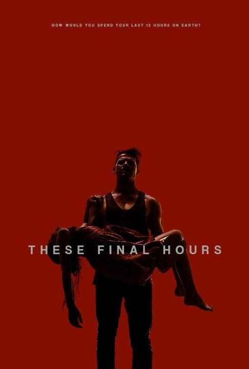 These Final Hours: la locandina del film