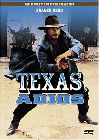 La locandina di Texas addio