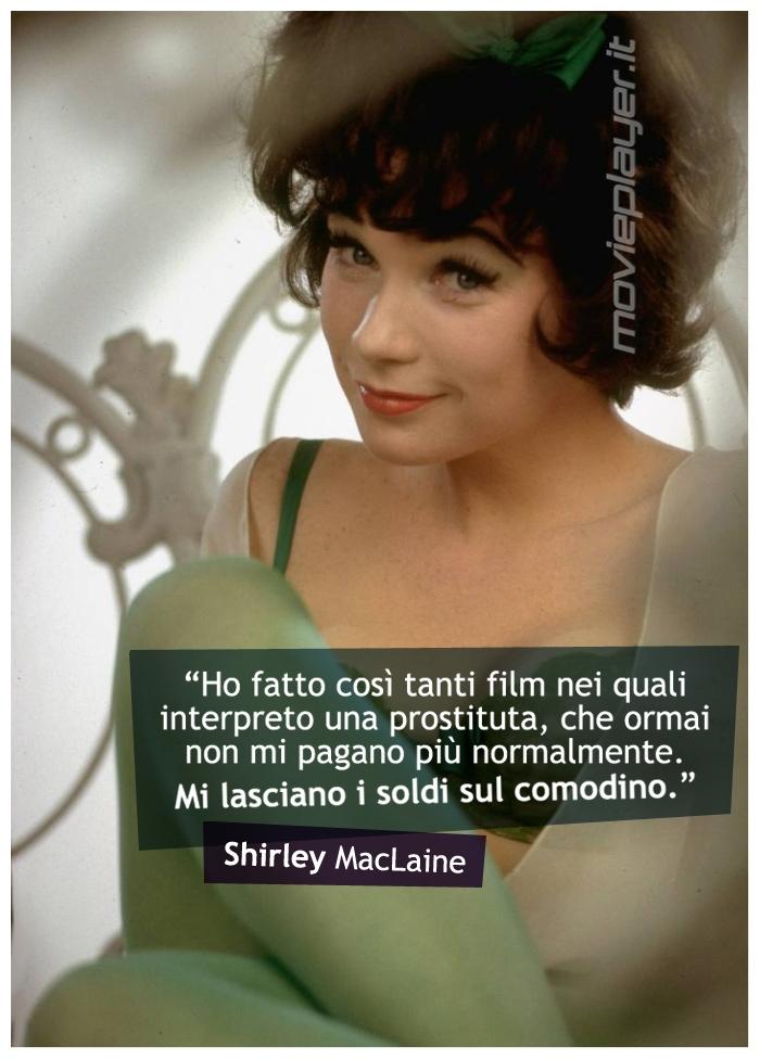 Shirley MacLaine - la nostra e-card da condividere sui social, con una frase dell'attrice
