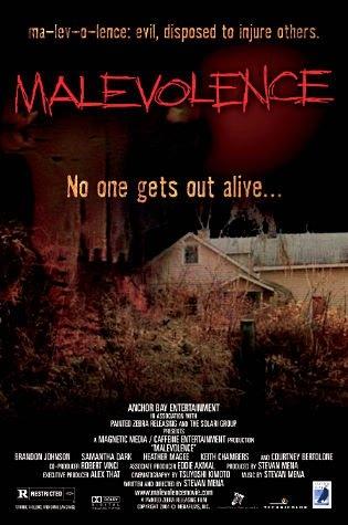 La locandina di Malevolence