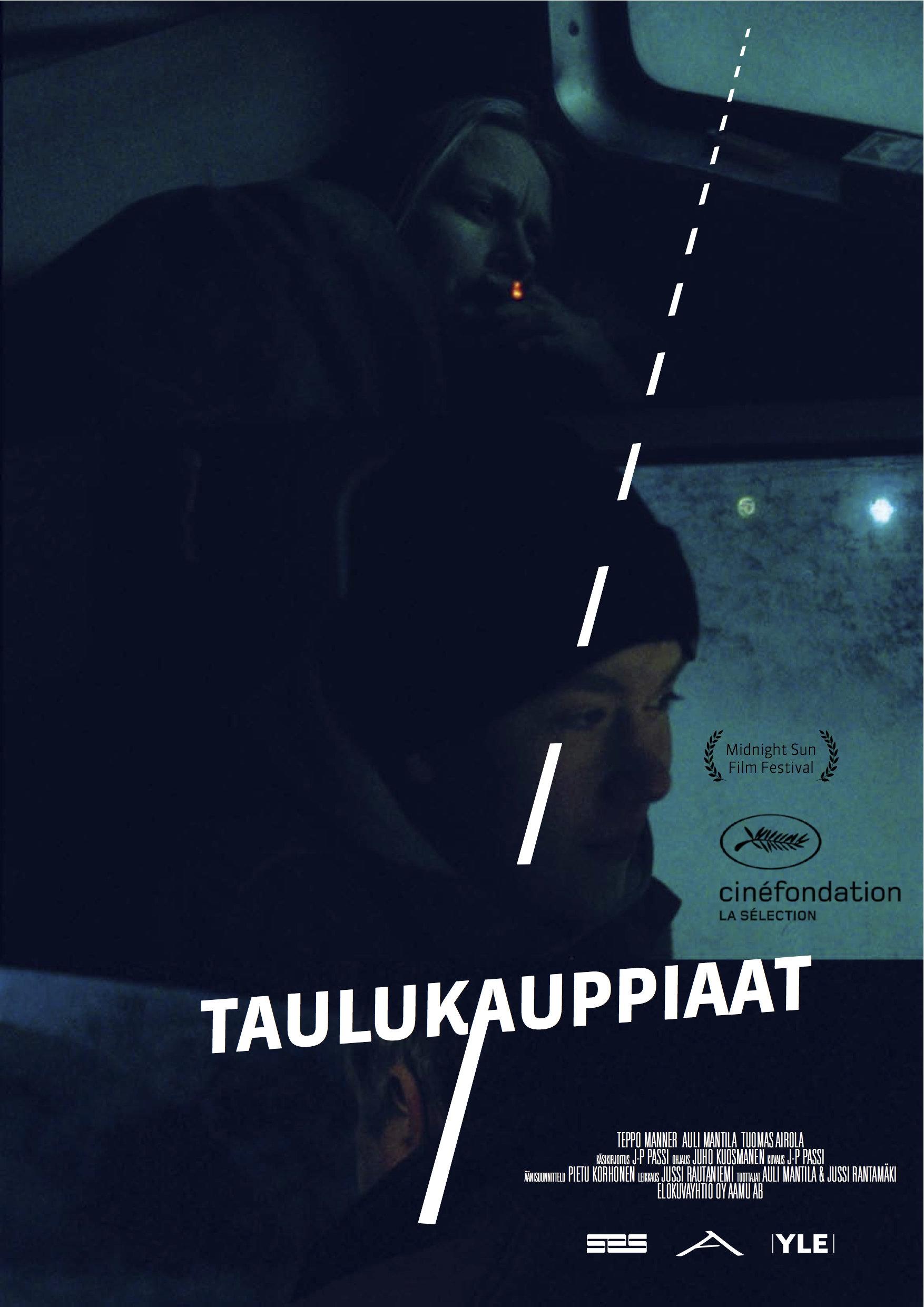 La locandina di Taulukauppiaat