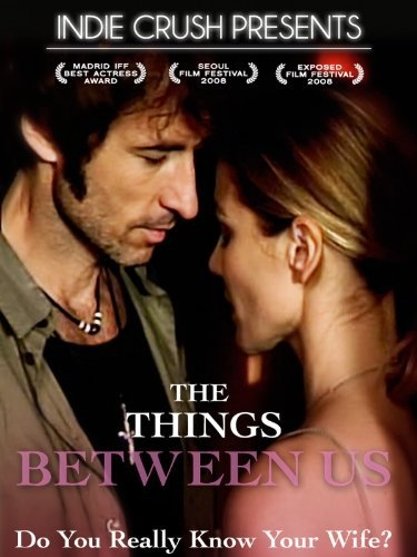La locandina di The Things Between Us