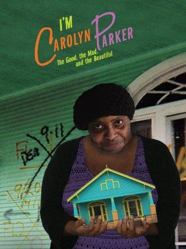 La locandina di I'm Carolyn Parker: The Good, The Mad and The Beautiful