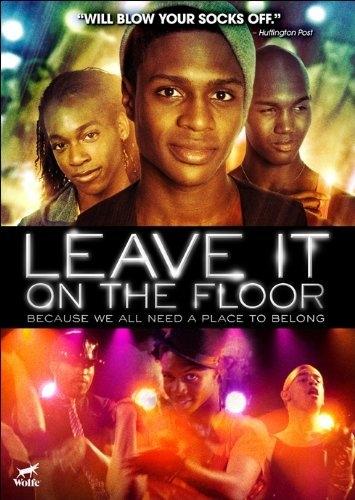 La locandina di Leave It on the Floor