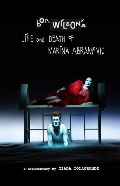 La locandina di Bob Wilson's Life & Death of Marina Abramovic