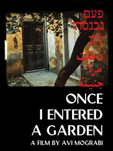 La locandina di Once I Entered a Garden