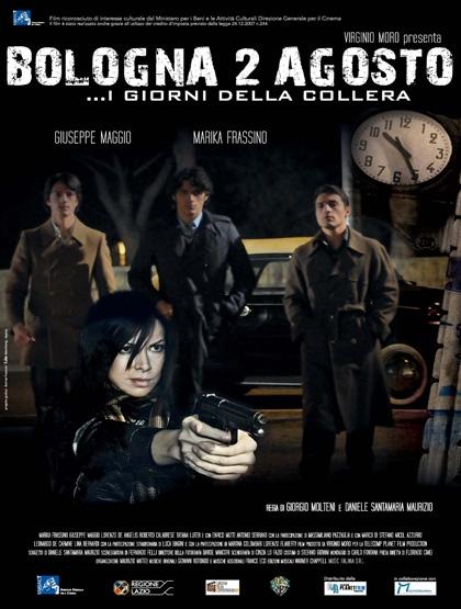 Bologna 2 Agosto... i giorni della collera: la locandina del film