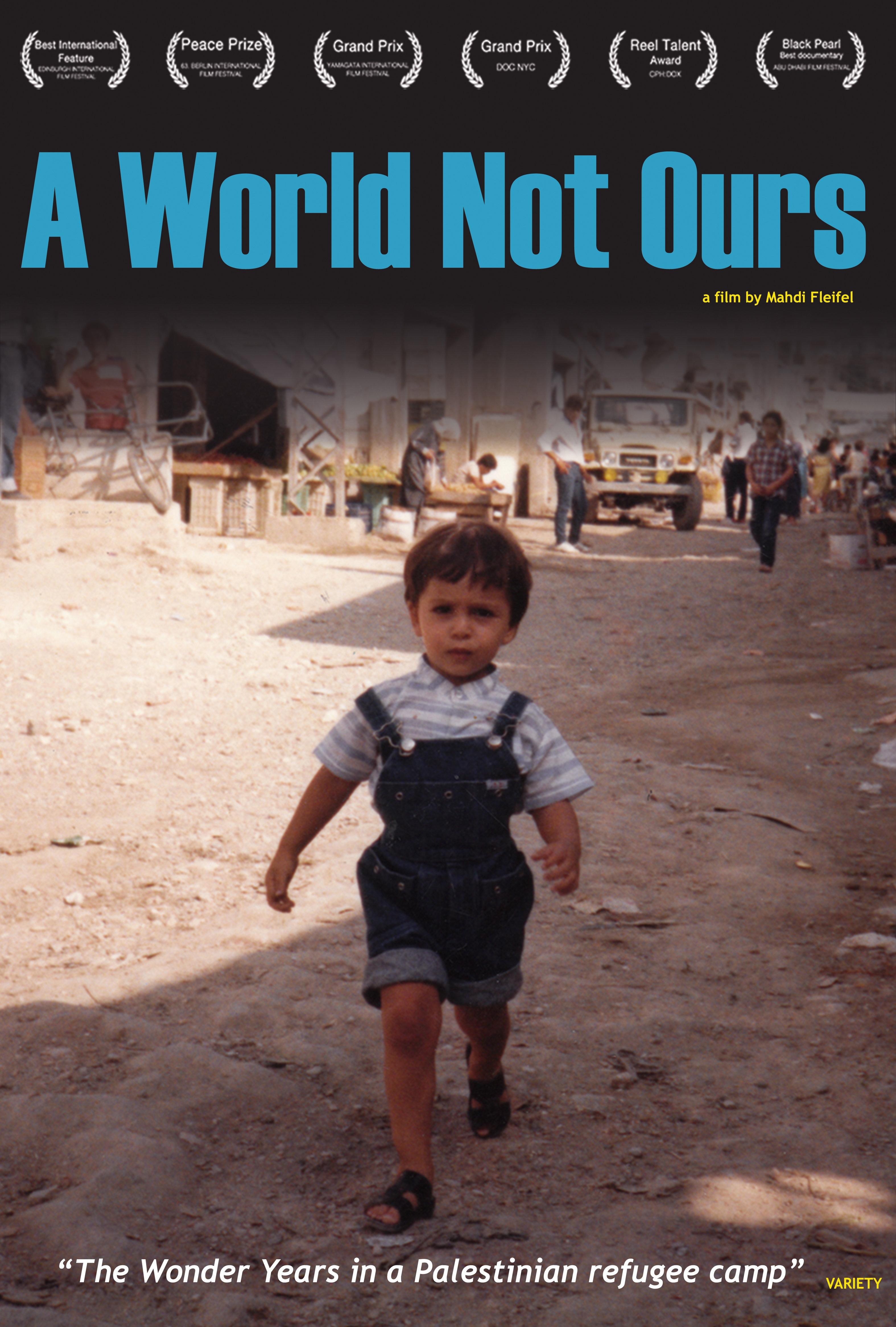La locandina di A World Not Ours