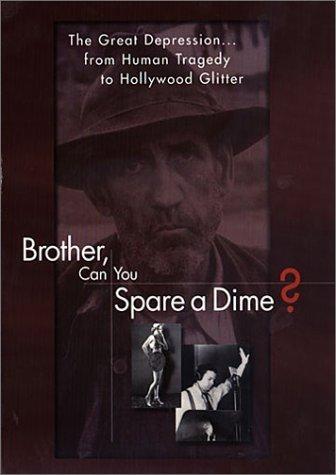La locandina di Brother, can you spare a dime?