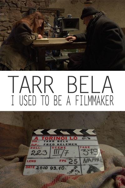 La locandina di Tarr Béla, I used to be a Filmmaker