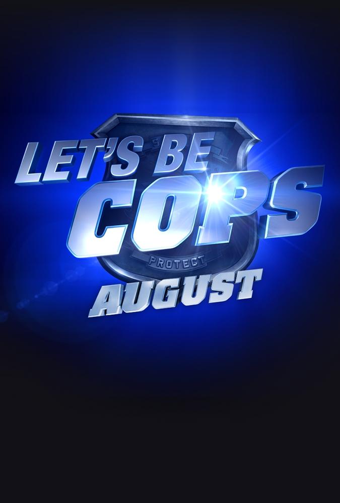 La locandina di Let's Be Cops