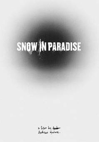 Snow in Paradise: il teaser poster